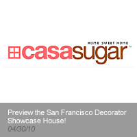 Casa Sugar | Preview of the San Francisco Decorator Showcase House!