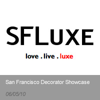 SF Luxe | San Francisco Decorator Showcase