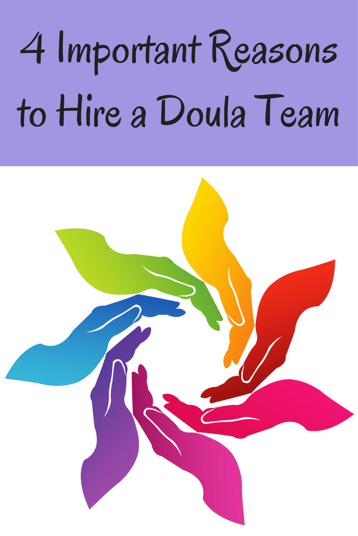 4 Important Reasons to Hire a Doula Team