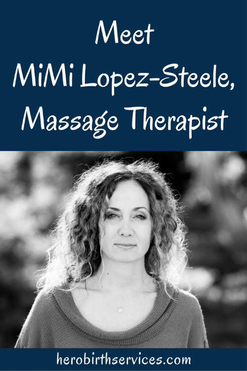 MiMi Lopez-Steele Pregnancy Massage Postpartum Massage Ladera Ranch Orange County