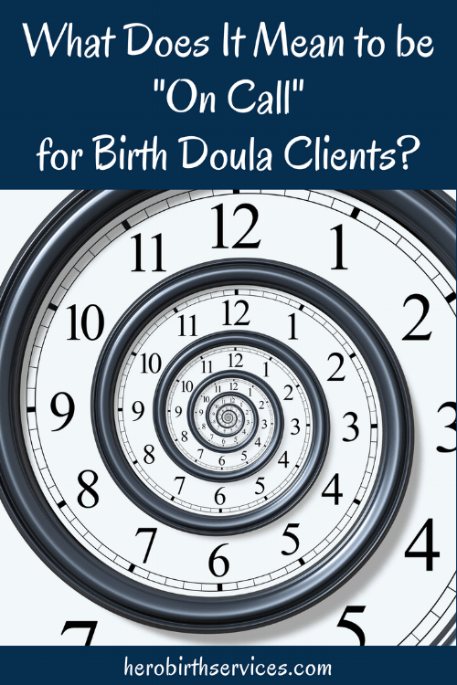 Long Beach birth doula support what does it mean to be on call