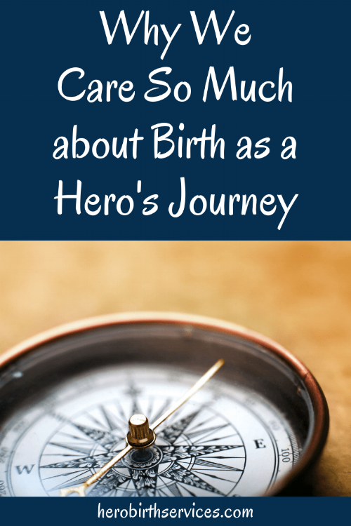 Orange County labor coach birth as a hero's journey
