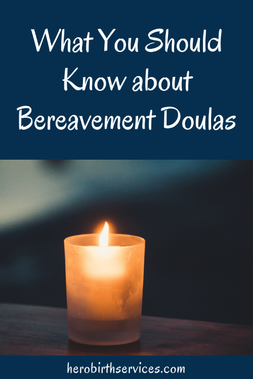 Pregnancy and Infant Loss Awareness what you should know about bereavement doulas