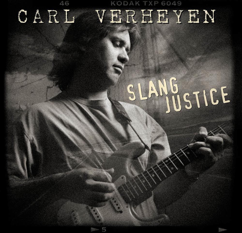 Carl Verheyen/Slang Justice