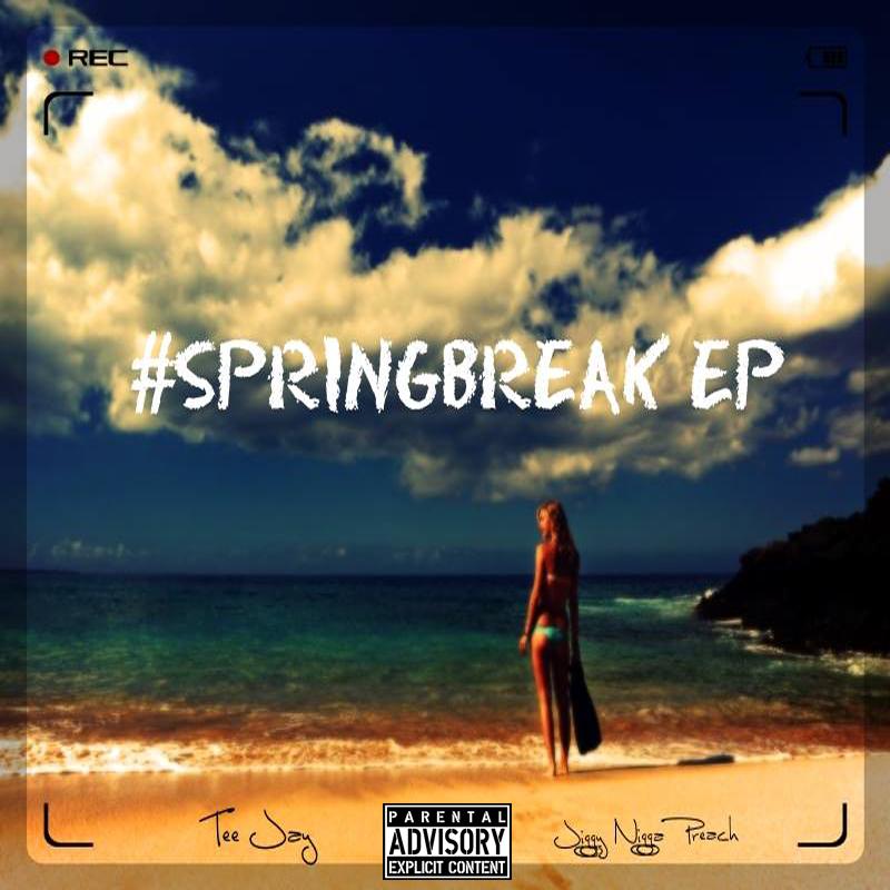 #SpringBreak EP