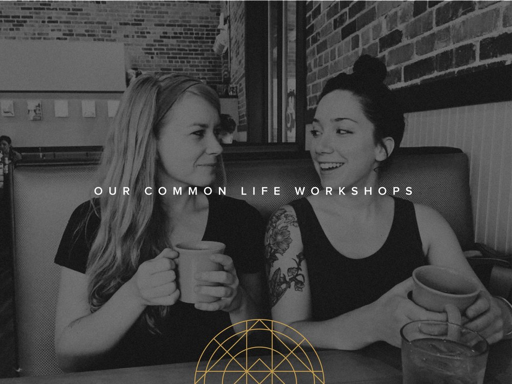 Our Common Life Workshops_Reg Graphic_v2-01.jpg