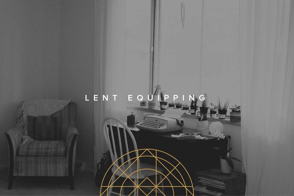 Lent Equipping Email Graphic-01.jpg