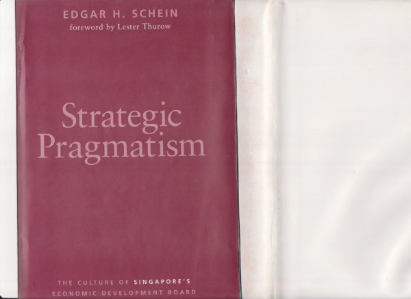 Strategic Pragmatism  by Edgar H. Schein