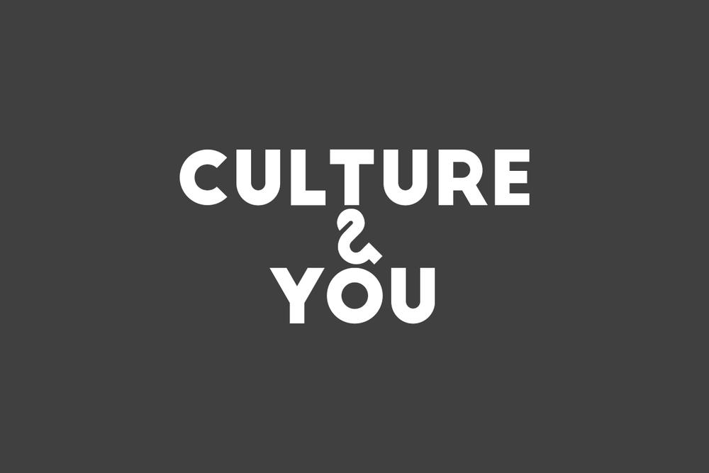 Culture & You
