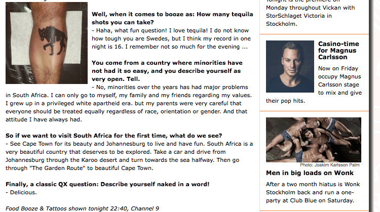 You can see the full interview if you click my hyena tattoo up there. This is translated from the Swedish by Google....   So who knows what I actually said