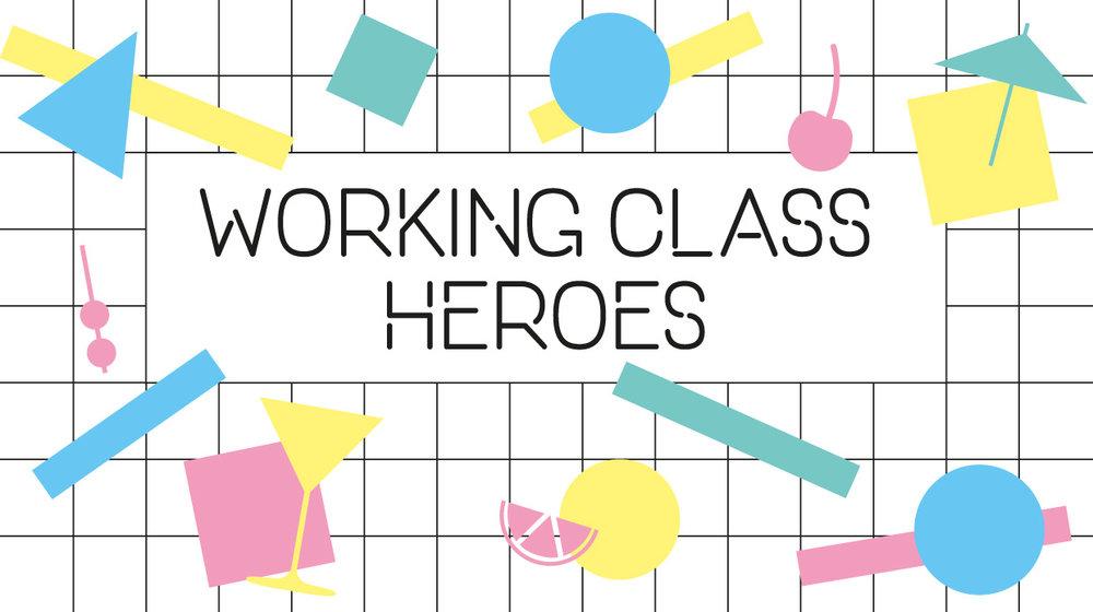 11.10. Working Class Heroes