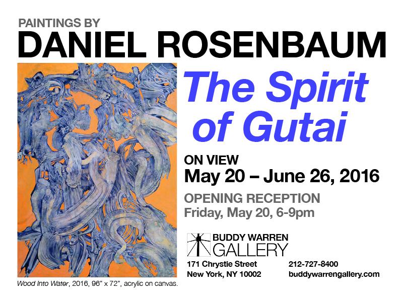 """The Spirit of Gutai"" A Solo Show by Daniel Rosenbaum"