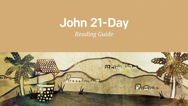 John: 21 Day Reading Plan