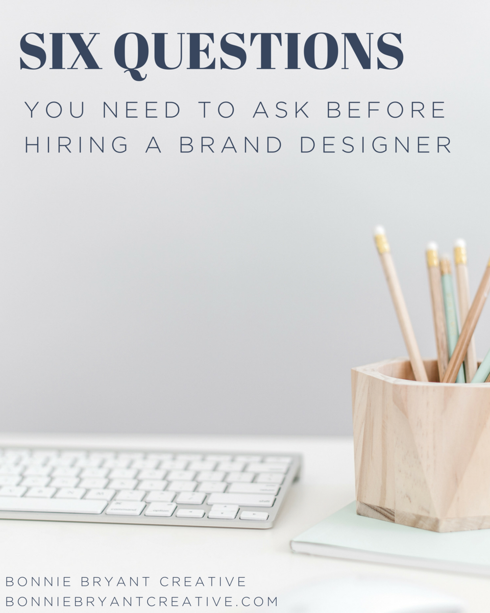 six questions to ask your brand designer