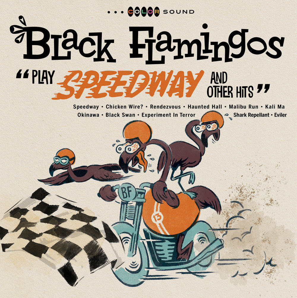 "BLACK FLAMINGOS  ""Play Speedway and Other Hits"" (HT-022) Format: LP, CD, Digital"