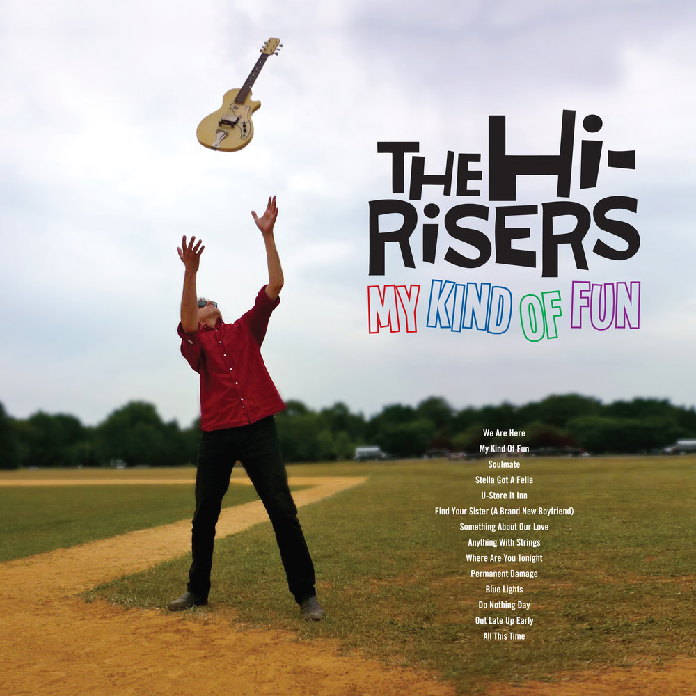 "THE HI-RISERS  ""My Kind of Fun"" (HT-038) Format: Digital"