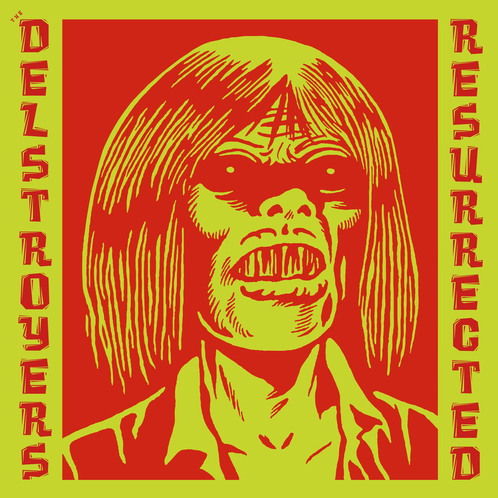 "THE DELSTROYERS  ""Resurrected"" (HT-034) Format: 7"" Vinyl, Digital"