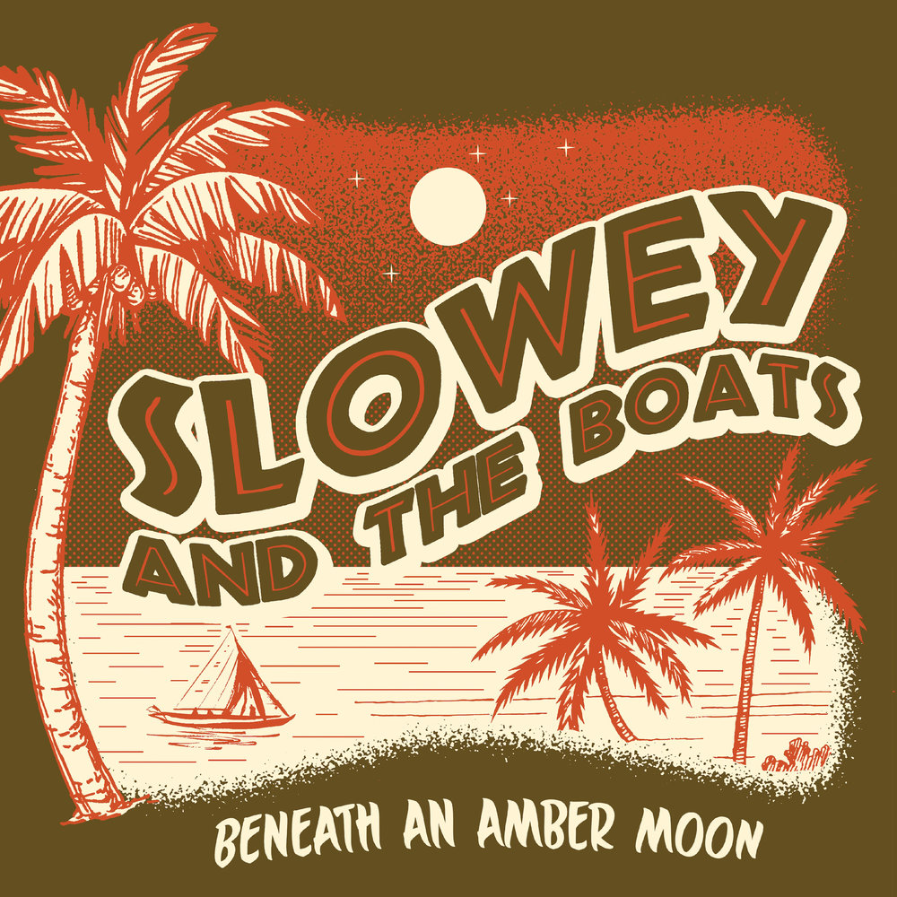 "SLOWEY AND THE BOATS  ""Beneath an Amber Moon"" (HT-030) Format: LP. Digital"