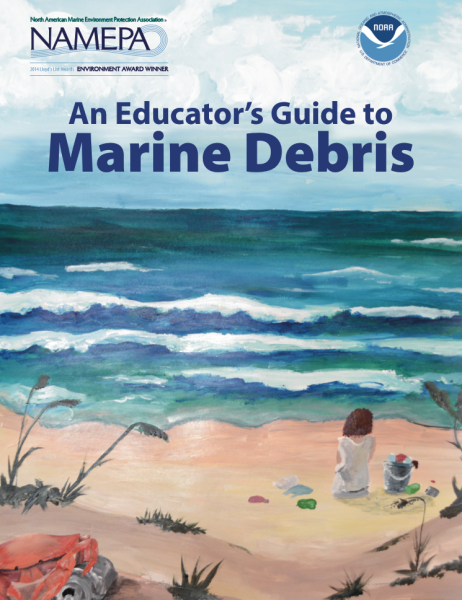An Educator's Guide to Marine Debris