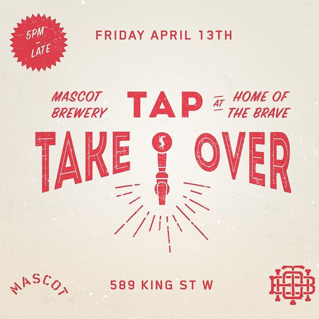 Mascot Brewery Tap Takeover at Home of the Brave Friday April 13 10 Mascot Beers Guest Bartender @jsbrenzel  Party All Night