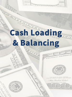 cash loading and balancing