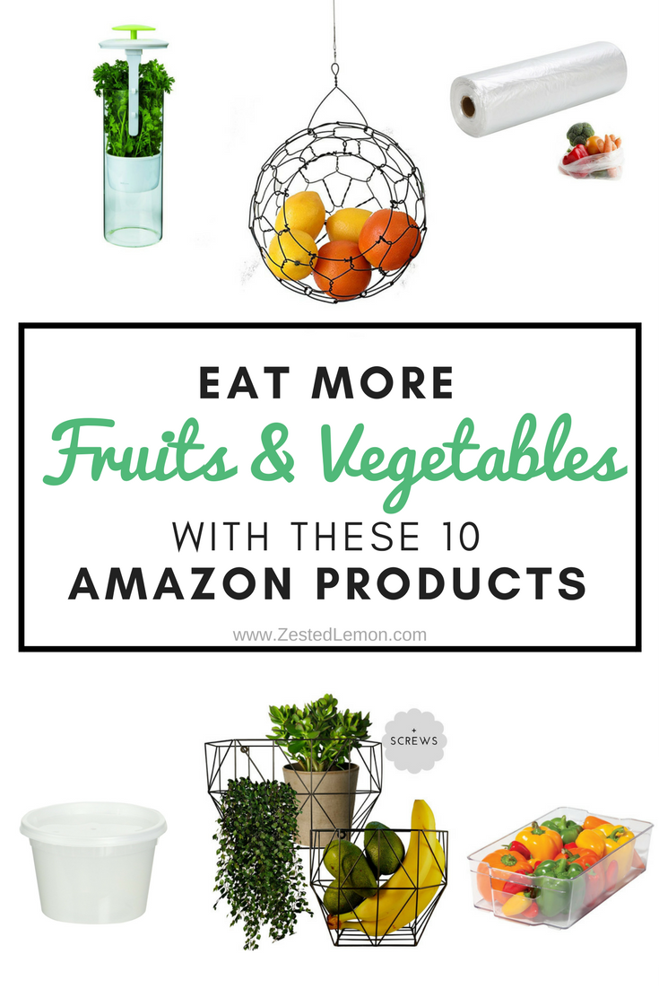 Eat More Fruits and Vegetables with These 10 Amazon Products