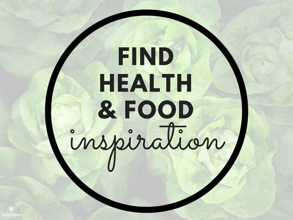 Find Health & Food Inspiration