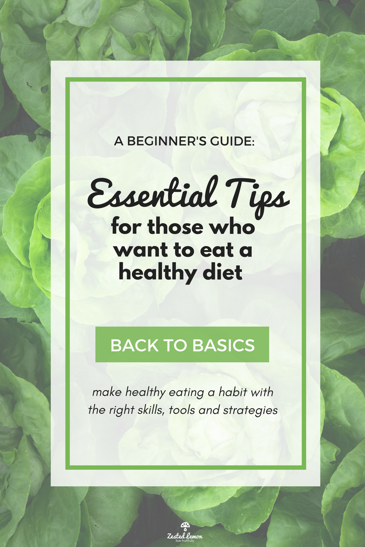 A Beginner's Guide to a Healthy Diet