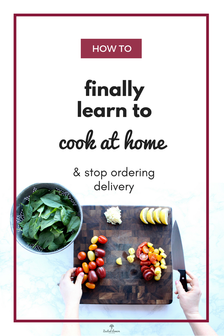 How to Finally Learn to Cook at Home and Stop Ordering Deliver.png