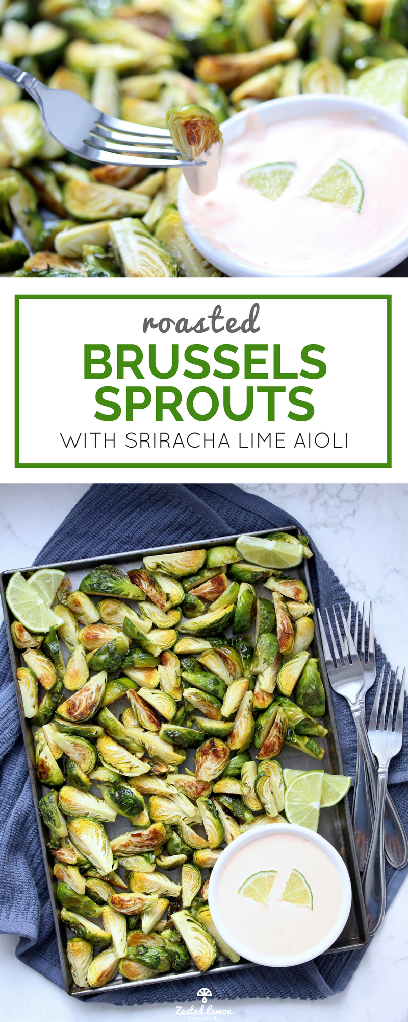 Roasted Brussels Sprouts with Sriracha Lime Aioli