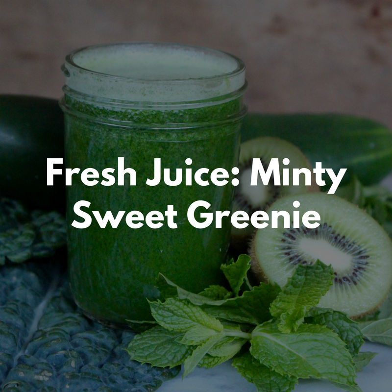 Fresh Juice: Minty Sweet Greenie