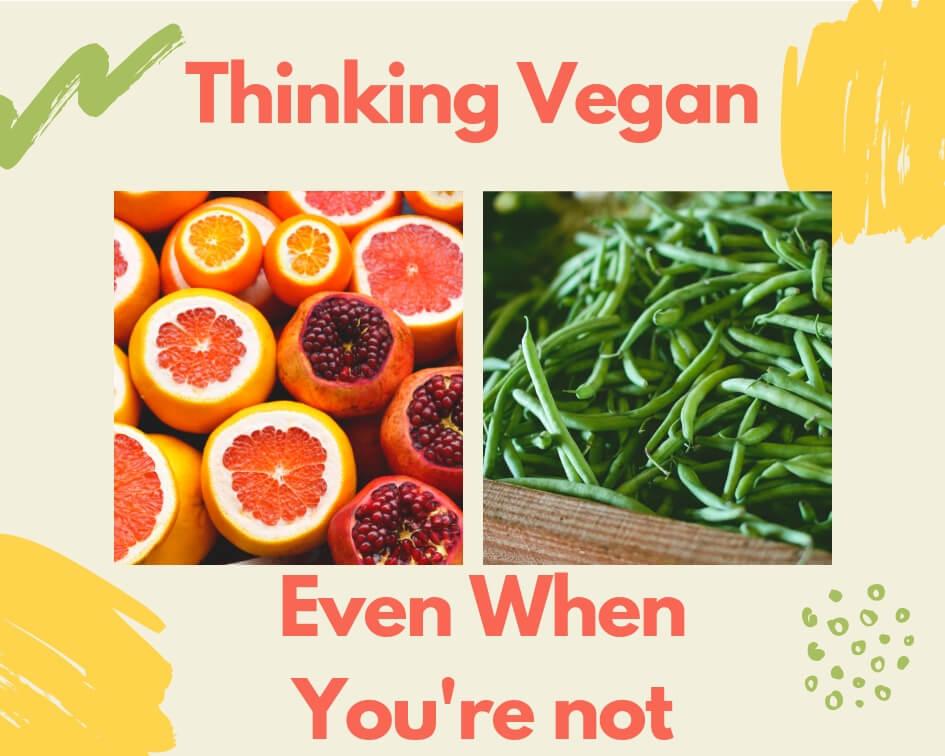 Thinking Vegan -