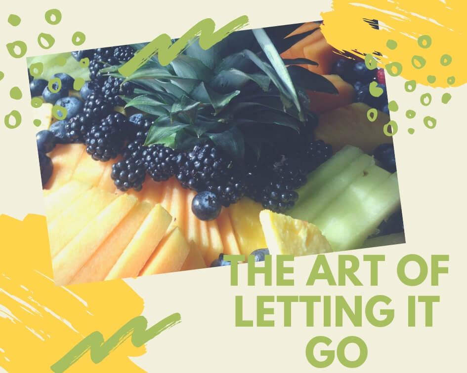 The art of letting it go.jpg
