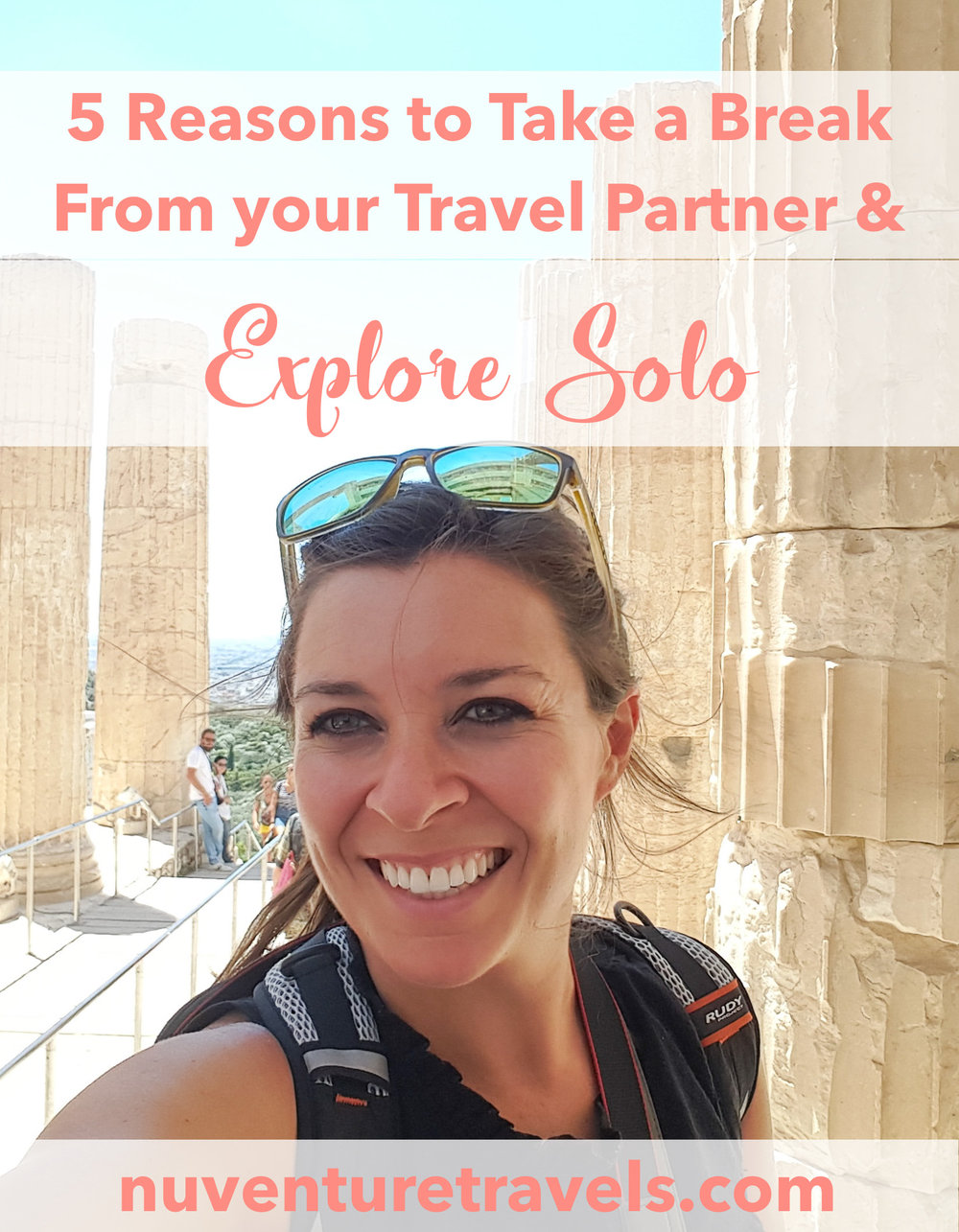 Should You Take a Break from Your Travel Partner and Explore Solo