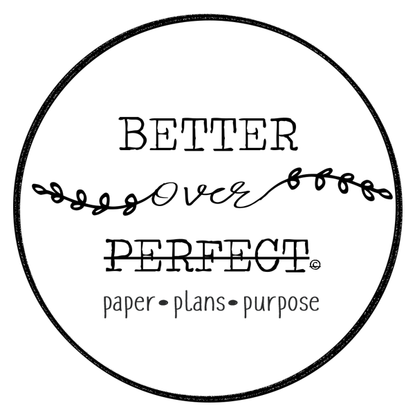 Better over Perfect