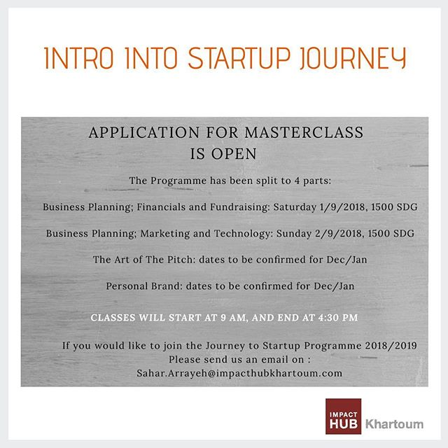To apply, please drop us an email at Sahar.arrayeh@impacthubkhartoum.com . . . #masterclass #busniness #startup #impacthubkhartoum #impacthub @impacthub