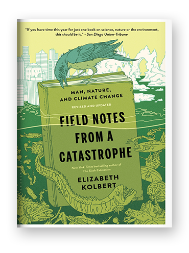 Field Notes From a Catastrophe by Elizabeth Kolbert on Scribd