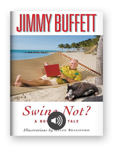Swine Not? by Jimmy Buffett on Scribd