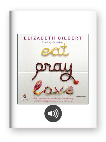Eat, Pray, Love by Elizabeth Gilbert on Scribd