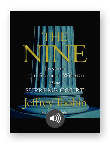 The Nine: Inside the Secret World of the Supreme Court by Jeffrey Toobin on Scribd