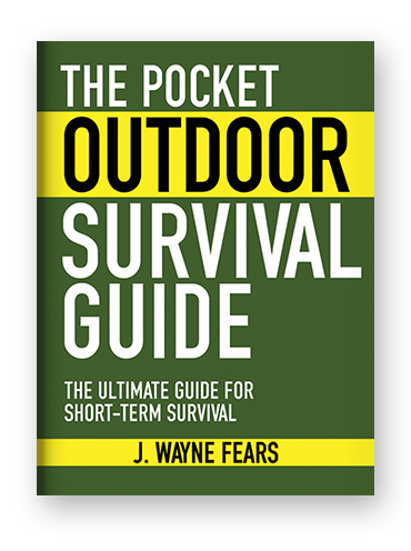 The Pocket Outdoor Survival Guide by J. Wayne Fears on Scribd
