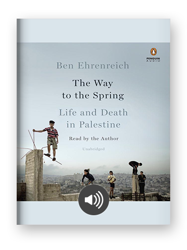 The Way to the Spring by Ben Ehrenreich on Scribd