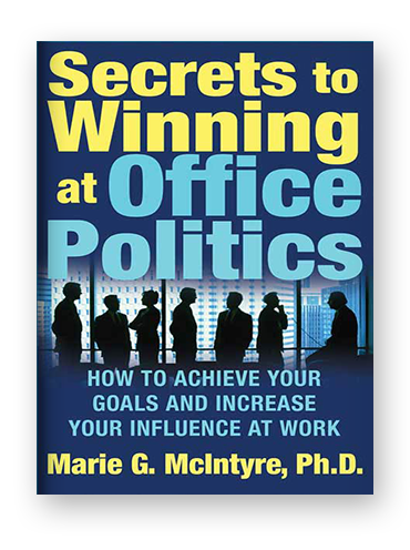 Secrets to Winning at Office Politics by Marie G. McIntyre on Scribd