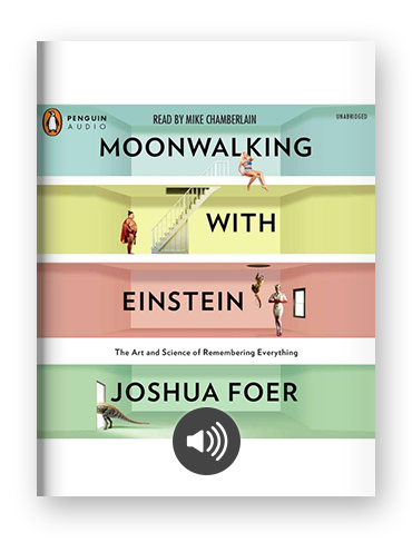 Moonwalking with Einstein by Joshua Foer on Scribd