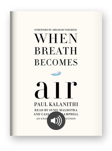 When Breath Becomes Air by Paul Kalanithi on Scribd