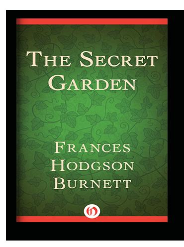The Secret Garden by Frances Hodgson Burnett on Scribd