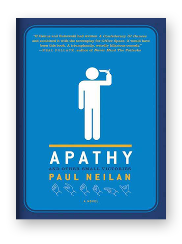 Apathy and Other Small Victories by Paul Neilan on Scribd