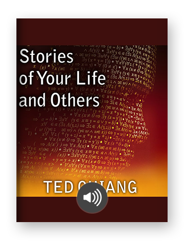 Stories of Your Life and Others by Ted Chiang on Scribd