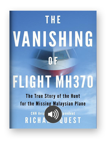 The Vanishing of Flight MH370 by Richard Quest on Scribd