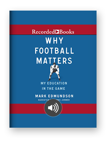 Why Football Matters by Mark Edmundson on Scribd